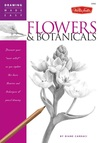 Flowers & Botanicals: Discover your 'inner artist' as you explore the basic theories and techniques of pencil drawing