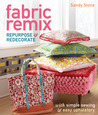 Fabric Remix: RepurposeRedecorate with Simple SewingEasy Upholstery