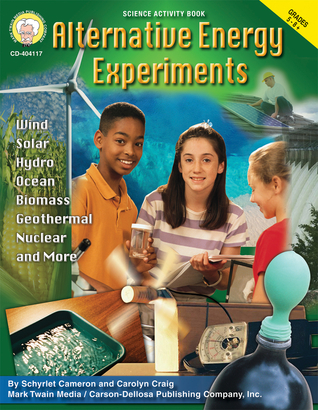 Alternative Energy Experiments, Grades 5 - 12
