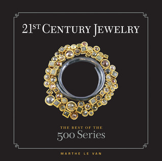 21st Century Jewelry: The Best of the 500 Series