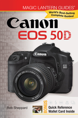 Magic Lantern Guides®: Canon EOS 50D