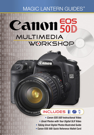 Magic Lantern DVD Guides: Canon EOS 50D Multimedia Workshop
