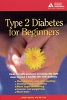 Type 2 Diabetes for Beginners by Phyllis Barrier