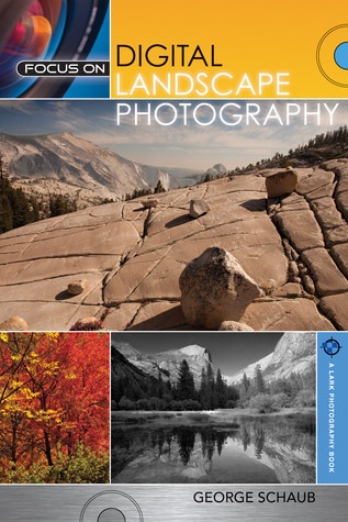 Focus on Digital Landscape Photography