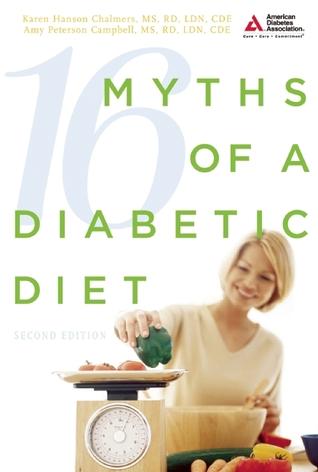 16 Myths of a Diabetic Diet