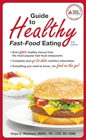American Diabetes Association Guide To Healthy Fast Food Eating By