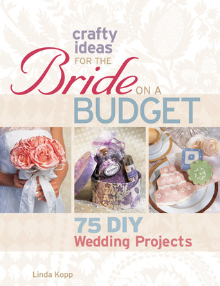 crafty-ideas-for-the-bride-on-a-budget-75-diy-wedding-projects