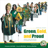 Green, Gold & Proud: Portraits, Stories, and Traditions of the Greatest Fans in the World