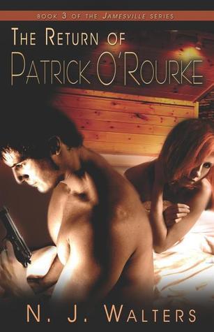 The Return of Patrick O'Rourke (Jamesville, #3)