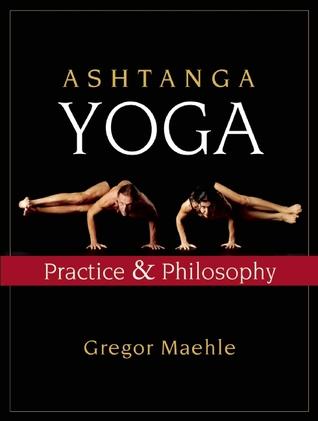 Ashtanga Yoga: Practice and Philosophy EPUB