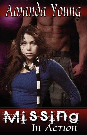 Missing in Action by Amanda Young