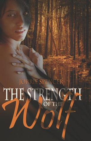 Strength of the Wolf (Northern Shifters,...