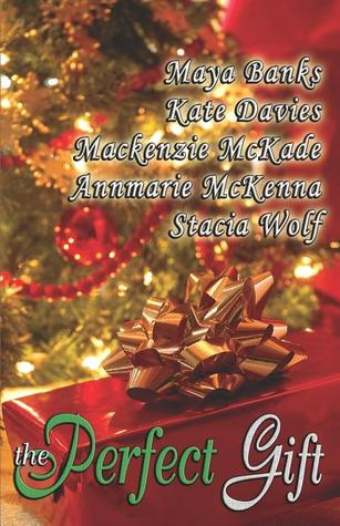 The Perfect Gift by Maya Banks