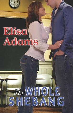 The Whole Shebang by Elisa Adams