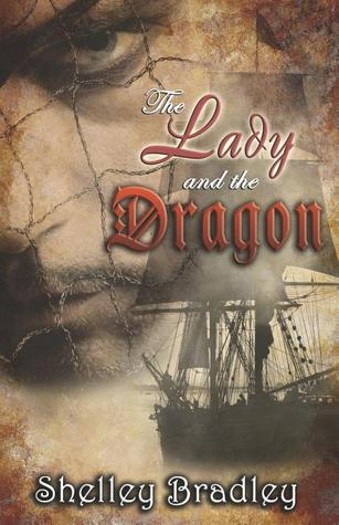 The Lady and the Dragon by Shelley Bradley