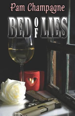 Bed of Lies by Pam Champagne