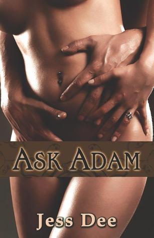 Ask Adam by Jess Dee