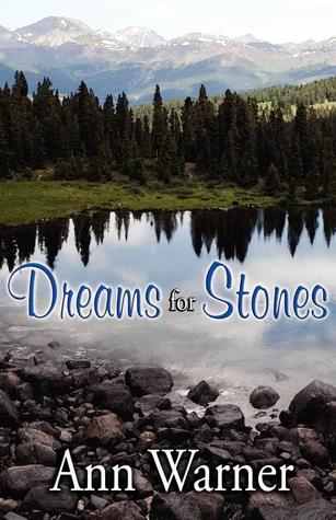 Dreams for Stones by Ann Warner