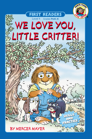 We Love You, Little Critter!