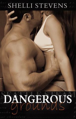Dangerous Grounds by Shelli Stevens