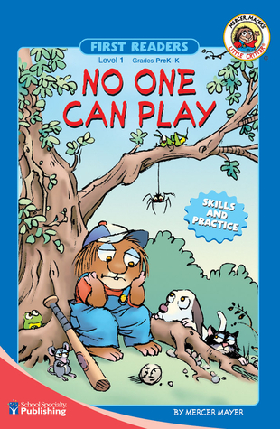 No One Can Play, Grades PK - K: Level 1