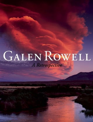 Galen Rowell by Galen A. Rowell