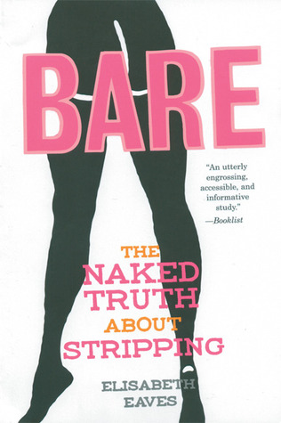 Bare: The Naked Truth About Stripping