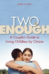 Two Is Enough by Laura S. Scott