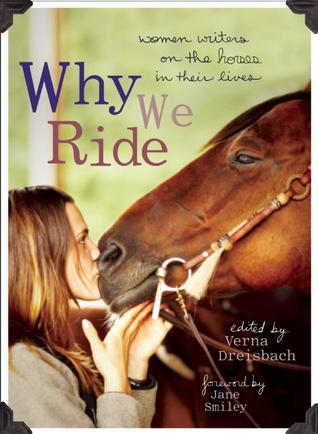 Why We Ride by Verna Dreisbach
