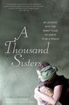 A Thousand Sisters by Lisa J. Shannon
