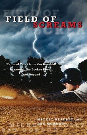 Field Of Screams Haunted Tales From The Baseball Diamond