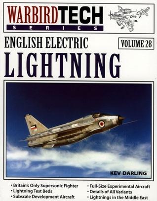 English Electric Lightning - WarbirdTech Volume 28