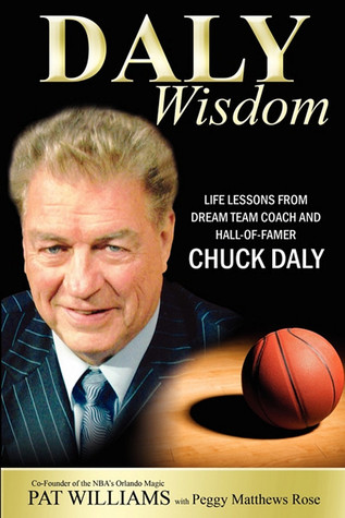 Daly Wisdom: Life lessons from dream team coach and hall-of-famer Chuck Daly