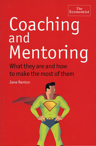 Coaching and Mentoring: What They Are and How to Make the Most of Them