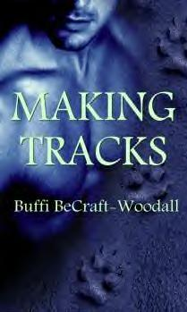 Making Tracks by Buffi BeCraft-Woodall