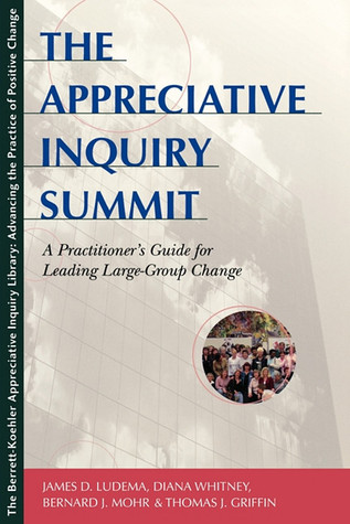 the appreciative inquiry summit a practitioner s guide for leading rh goodreads com Berrett-Koehler Publishers Location Problem Solving Guide