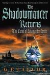The Shadowmancer Returns: The Curse of Salamander Street (Shadowmancer, #2)