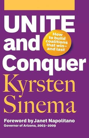Unite and Conquer by Kyrsten Sinema