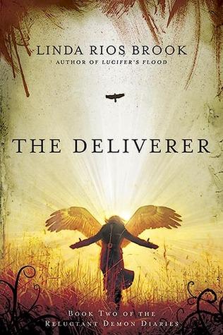 The Deliverer by Linda Rios Brook