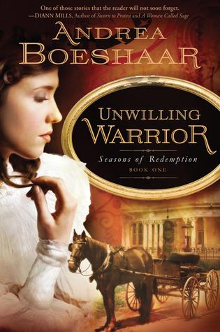 Unwilling Warrior by Andrea Boeshaar