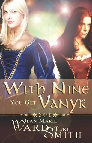 With Nine You Get Vanyr by Jean Marie Ward