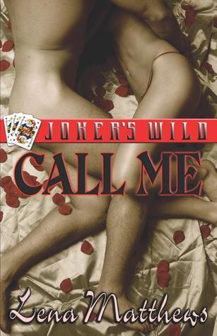 Call Me (Joker's Wild, #1)
