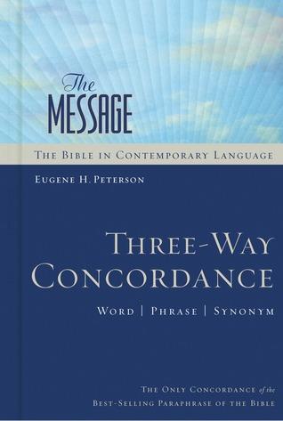 The Message Three-Way Concordance: Word / Phrase / Synonym
