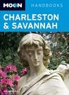 Moon Charleston and Savannah (Moon Handbooks)
