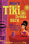 Shag's Tiki Drinks Deck: 52 Drinks to Shake Your Way to Paradise