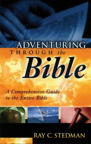 Adventuring Through the Bible: A Comprehensive Guide to the Entire Bible 978-1572931633 DJVU FB2 EPUB por Ray C. Stedman