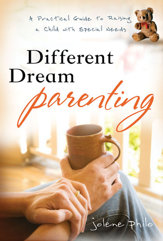 Different Dream Parenting by Jolene Philo