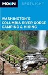 Washington's Columbia River Gorge Camping & Hiking (Moon Spotlight)