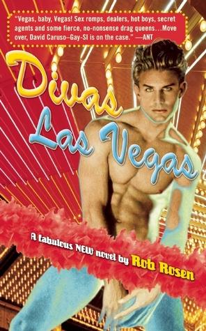 Divas Las Vegas by Rob Rosen