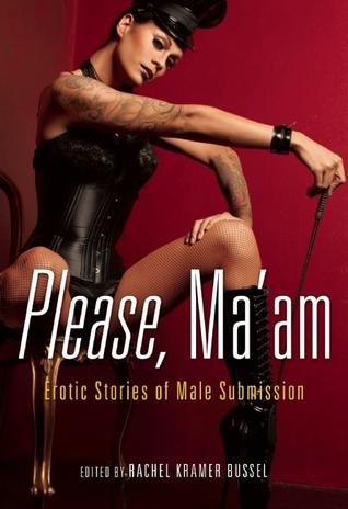 Please, Ma'am by Rachel Kramer Bussel